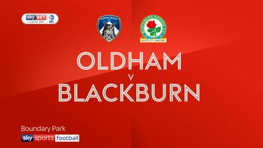 Oldham 1-0 Blackburn