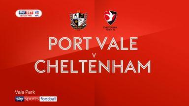 Port Vale 3-1 Cheltenham