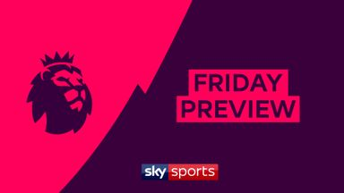 Premier League Friday Preview