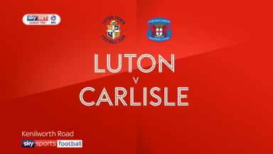 Luton 3-0 Carlisle
