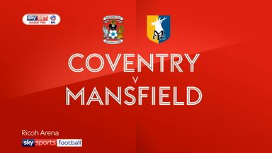 Coventry 0-1 Mansfield