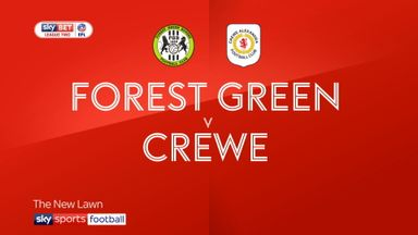 Forest Green 3-2 Crewe
