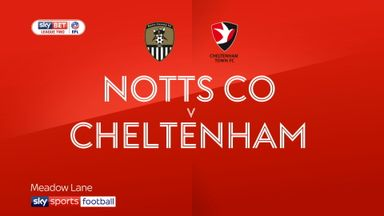 Notts County 3-1 Cheltenham