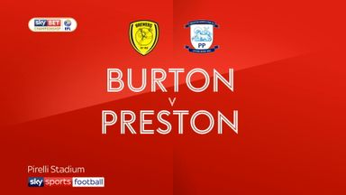 Burton 1-2 Preston
