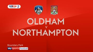 Oldham 5-1 Northampton