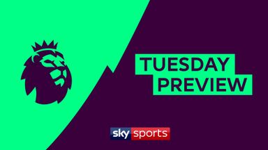 Premier League Tuesday Preview