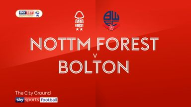 Nottingham Forest 3-2 Bolton