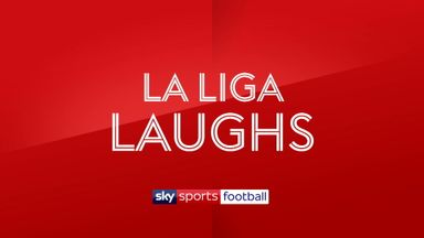 La Liga Laughs - 4th December
