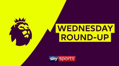 Premier League Wednesday Round-Up