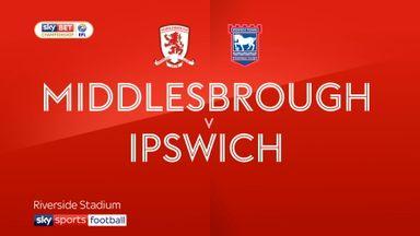 Middlesbrough 2-0 Ipswich