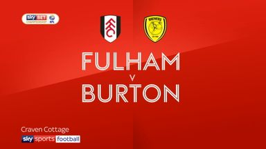 Fulham 6-0 Burton