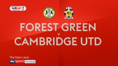Forest Green 5-2 Cambridge