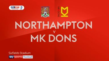 Northampton 2-1 MK Dons