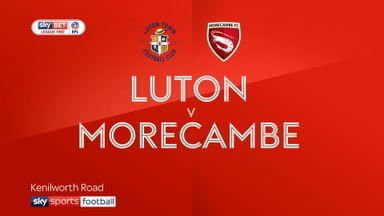 Luton 1-0 Morecambe