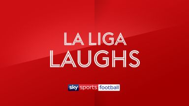 La Liga Laughs - 15th January