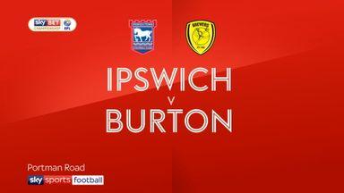 Ipswich 0-0 Burton