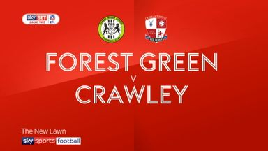 Forest Green 2-0 Crawley