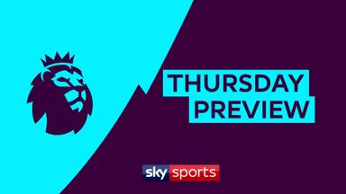 Premier League Thursday Preview