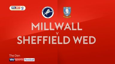 Millwall 2-1 Sheff Wed