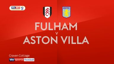 Fulham 2-0 Aston Villa