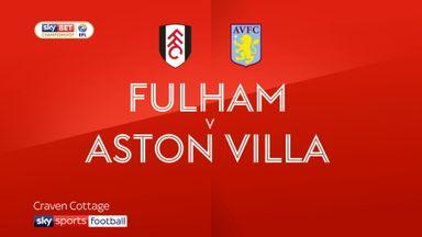 Fulham 2-0 Aston Villa