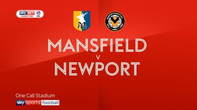 Mansfield 5-0 Newport