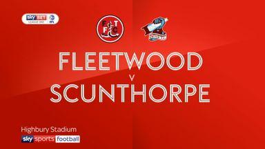 Fleetwood 2-3 Scunthorpe