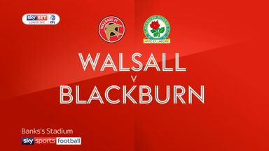 Walsall 1-2 Blackburn
