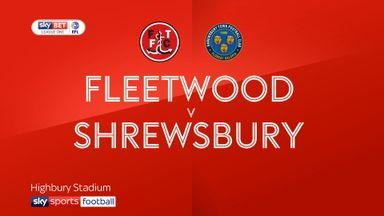 Fleetwood Town 1-2 Shrewsbury Town