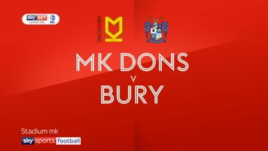 MK Dons 2-1 Bury