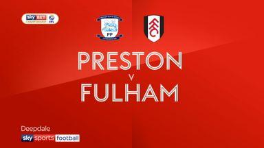 Preston 1-2 Fulham