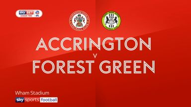 Accrington 3-1 Forest Green