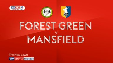 Forest Green 2-0 Mansfield