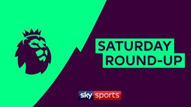 PL Saturday round-up