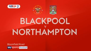 Blackpool 3-0 Northampton