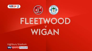Fleetwood 0-4 Wigan