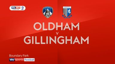 Oldham 1-1 Gillingham