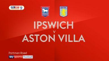 Ipswich 0-4 Aston Villa