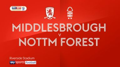 Middlesbrough 2-0 Nott'm Forest