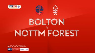 Bolton 3-2 Nottingham Forest