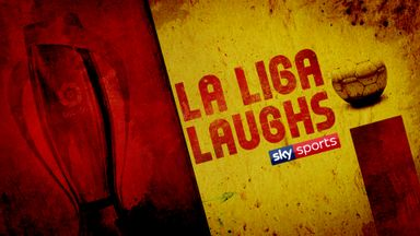 La Liga Laughs: 14th May
