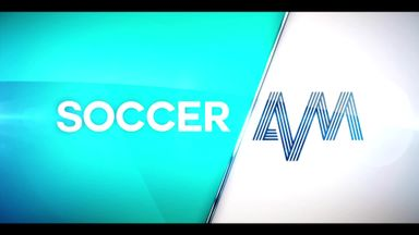 Best of Soccer AM: 2017/18