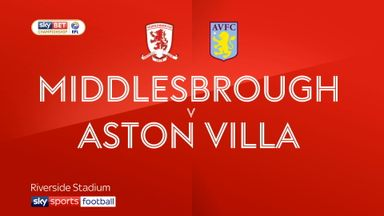 Middlesbrough 0-1 Aston Villa